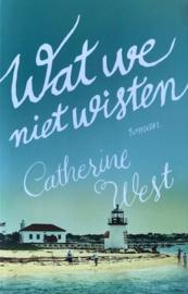 West, Catherine  -  Wat we niet wisten