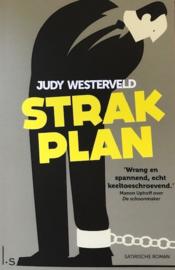 Westerveld, Judy  -  Strak plan
