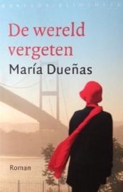 Dueñas, María  -  De wereld vergeten