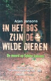 Jansons, Arjen  -  In het bos zijn de wilde dieren