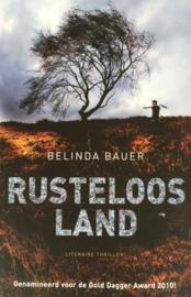 Bauer, Belinda  -  Rusteloos land