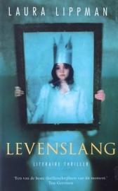 Lippman, Laura  -  Levenslang