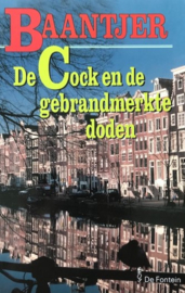 Baantjer, A.C.  -  (61) De Cock en de gebrandmerkte doden