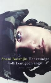 Boianjiu, Shani  -  Het eeuwige volk kent geen angst