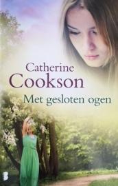 Cookson, Catherine  -  Met gesloten ogen