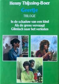 Thijssing-Boer, Henny  -  Geertje trilogie