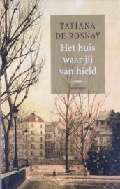 Rosnay de, Tatiana  -  Het huis waar jij van hield