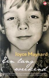 Maynard, Joyce  -  Een lang weekend