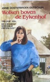 Oosterbroek-Dutschun, Annie  -  Wolken boven de Eykenhof (trilogie)
