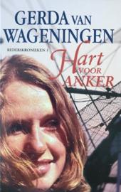 Wageningen van, Gerda  -  Hart voor anker (dubbelroman)