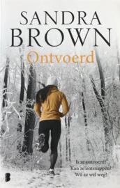 Brown, Sandra  -  Ontvoerd