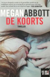 Abbott, Megan  -  De Koorts