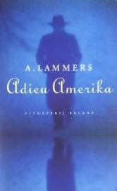 Lammers, A  -  Adieu Amerika