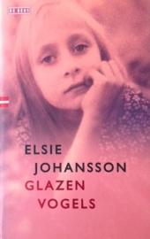Johansson, Elsie  -  Glazen vogels