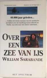 Sarabande, William  -  Over een zee van ijs