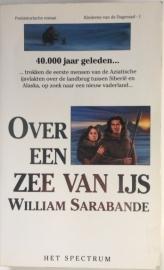 Sarabande, William  -  Over een zee van ijs