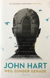 Hart, John  -  Weg zonder genade