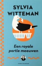Witteman, Sylvia  -  Een royale portie meeuwen
