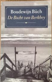 Büch, Boudewijn  -  De Bocht van Berkhey