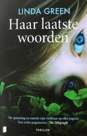Green, Linda  -  Haar laatste woorden