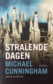 Cunningham, Michael  -  Stralende dagen