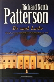 Patterson, Richard North  -  De zaak Lasko