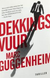 Guggenheim, Marc  -  Dekkingsvuur