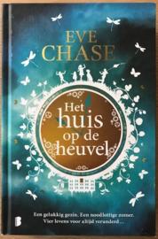 Chase, Eve  -  Het huis op de heuvel