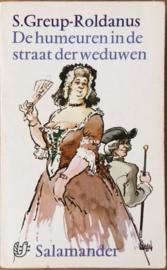 Greup-Roldanus, S.  -  De humeuren in de straat der weduwen