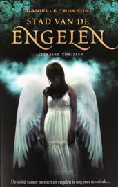 Trussoni, Danielle  -  Stad van de engelen