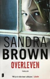 Brown, Sandra  -  Overleven