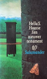 Haasse, Hella S.  -  Een nieuwer testament