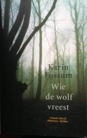 Fossum, Karin  -  Wie de wolf vreest