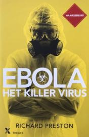 Preston, Richard  -  Ebola, het killer virus