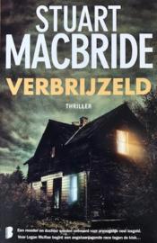 MacBride, Stuart  -  Verbrijzeld