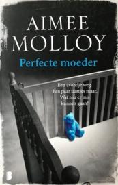 Molloy, Almee  -  Perfecte moeder