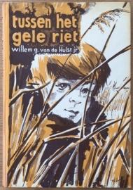 Hulst jr. van de, Willem G.  -  Tussen het gele riet