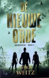 Weitz, Chris  -  De nieuwe orde (Overlevers-trilogie 2)