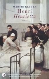 Kluger, Martin  -  Henri Henriëtta