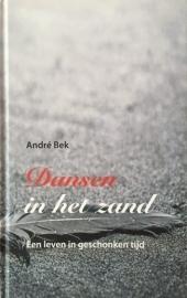 Bek, André  -  Dansen in het zand
