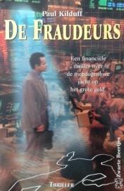 Kilduff, Paul  -  De fraudeurs