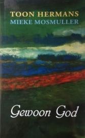 Hermans, Toon  -  Gewoon God
