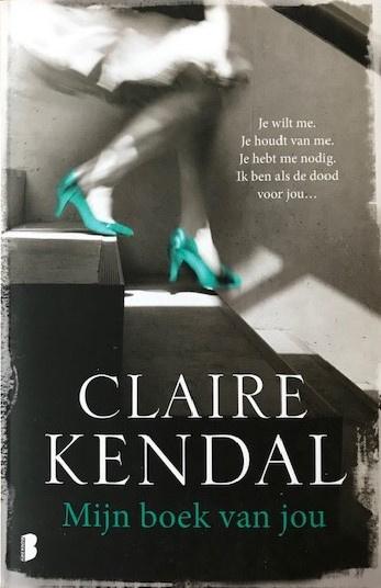 Kendal, Claire  -  Mijn boek van jou