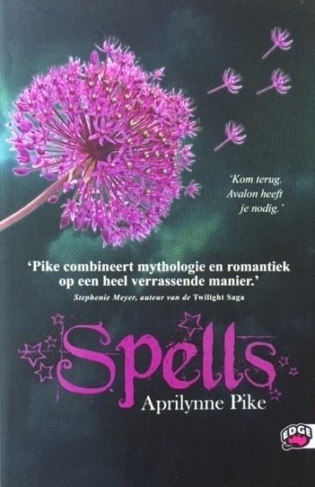 Pike, Aprilynne  -  Spells