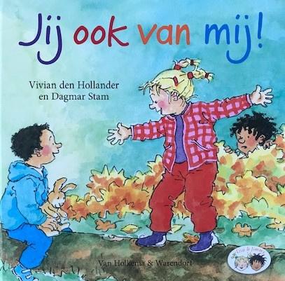 Hollander den, Vivian  -  Jij ook van mij!