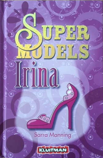 Manning, Sarra  -  Super models / Irina