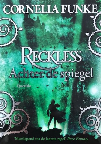 Funke, Cornelia  -  Reckless 1 (Achter de spiegel)