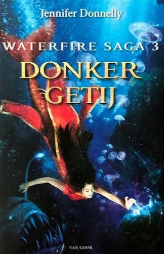 Donnelly, Jennifer  -  Donker getij (Waterfire Saga 3)