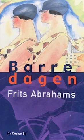 Abrahams, Frits  -  Barre dagen