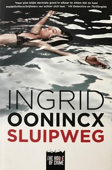 Oonincx, Ingrid  -  Sluipweg